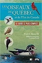 Les oiseaux du Québec et de l'est du Canada…