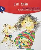 Lili Chili 6ans: Rat Rouge 08 (Rat de…