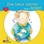 Becs sucres (des) minirat 01 by Gaouette…