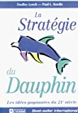 Lynch, Dudley: La Strategie du Dauphin