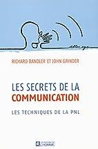 Les secrets de la communication by Richard…