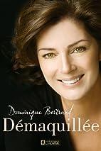 Demaquillee by Dominique Bertrand