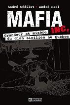 Mafia inc. : grandeur et misère du clan…