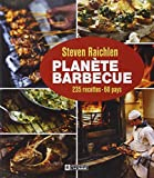 Steven Raichlen: Planète barbecue (French Edition)