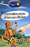 Pryor, Karen: j entraine mon chien au clicker - clicker inclus
