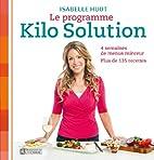 Le programme Kilo solution : 4 semaines de…