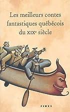 Les meilleurs contes fantastiques quebecois…