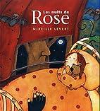NUITS DE ROSE -LES (SOUPLE) by Mireille…