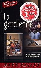 Gardienne -la #1 by N/A