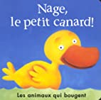 Nage, le petit canard! by Anna Nilsen