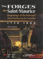 The Forges du Saint-Maurice: Beginnings of…