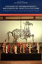 Culture et technoscience: by BLAIS /…