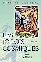 Les 10 Lois Cosmiques / 2ème édition by…