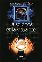 la science et la voyance ; bilan de la…