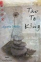 Le Tao Te King : Le livre de la voie et de…