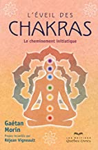 L'éveil des chakras by gaetan morin