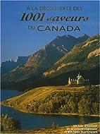À la découverte des 1001 saveurs du Canada