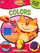 Colors (My First Sticker Book) by Phidal