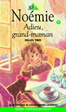 Noémie 09 - Adieu, grand-maman (French…