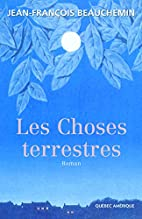 Les Choses terrestres (French Edition) by…