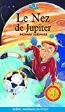 Scrimger, Richard: Le Nez de Jupiter