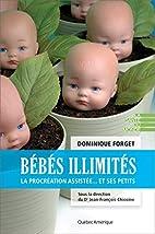 Bébés illimités by…