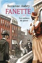 Fanette, tome 5: Les ombres du passé…