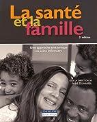 La sante et la famille : Une approche…