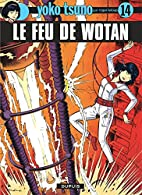 Yoko Tsuno, tome 14 : Le feu de Wotan by…