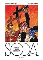 Soda, tome 5 : Fureur chez les saints by…