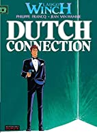 Largo Winch, tome 6 : Dutch connection by…