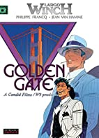 Largo Winch, tome 11 : Golden Gate by Jean…