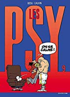 Les Psy, tome 9 : On se calme ! by Bedu