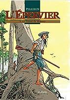L'Epervier, tome 5 : Le Trésor du Mahury by…