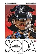 Soda, Tome 12 : Code Apocalypse by Bruno…