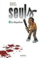Seuls, Tome 1 : La disparition by Gazzotti