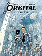 Orbital, Tome 1 : Cicatrices by Sylvain…