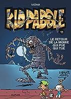 Kid Paddle, Tome 11 : Le retour de la momie…