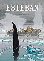 Esteban - tome 3 - La survie by Matthieu…