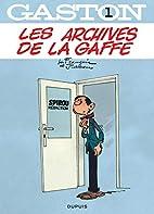 Gaston Lagaffe: Les Archives De LA Gaffe…