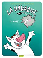 La Vavache, Tome 4 : Le Mourf by Virginie…