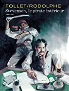 Stevenson, The Pirate Within by Rodolphe