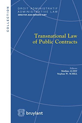 transnational-law-of-public-contracts-droit-administratif-administrative-law-english-and-french-edition
