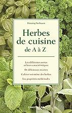 Herbes de cuisine : De A à Z by…