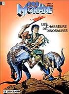 Les Chasseurs de dinosaures by Henri Vernes