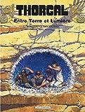 Grzegorz Rosinski: Thorgal, tome 13: Entre Terre et Lumière (French Edition)