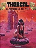 Grzegorz Rosinski: Thorgal, tome 17: La gardienne des clés (French Edition)