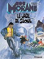Bob Morane, tome 26 : Le Jade de…