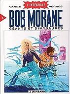 Intégrale Bob Morane, tome 5 :…