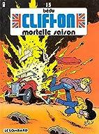 Clifton, tome 15 : Mortelle saison by…